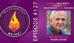 127-peter-levine-and-8211-building-resiliency-in-yourself-your-relationship-and-your-children_thumbnail-1080x627.png